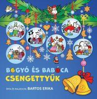 Bartos Erika: Bogyó és Babóca csengettyűk