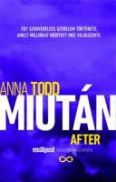 Anna Todd:  Miután / After