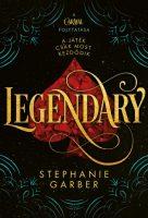Stephanie Garber: Legendary