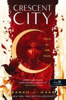 Sarah J. Maas: Föld és vér háza Crescent City 1.